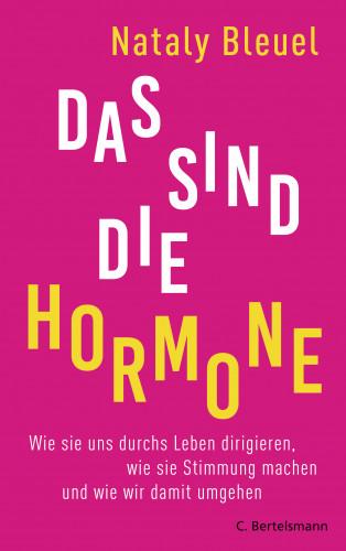 Nataly Bleuel: Das sind die Hormone