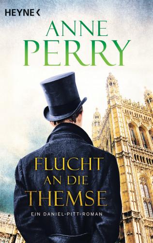 Anne Perry: Flucht an die Themse
