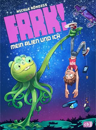 Nicole Röndigs: FRRK! - Mein Alien und ich