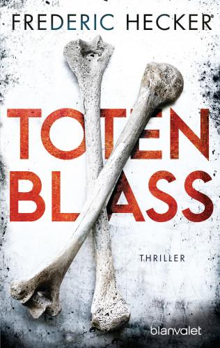 Frederic Hecker: Totenblass