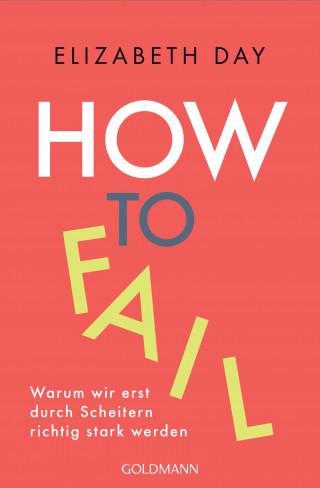 Elizabeth Day: How to fail