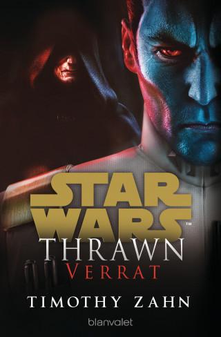 Timothy Zahn: Star Wars™ Thrawn - Verrat