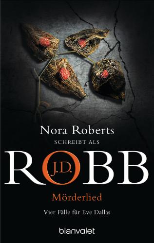 J.D. Robb: Mörderlied