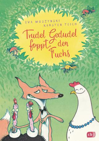 Eva Muszynski, Karsten Teich: Trudel Gedudel foppt den Fuchs