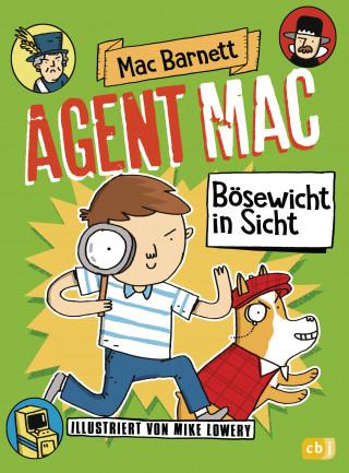 Mac Barnett: Agent Mac - Bösewicht in Sicht