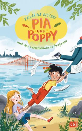 Katharina Reschke: Pia & Poppy und der verschwundene Professor