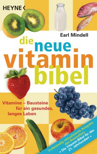 Earl Mindell: Die neue Vitamin-Bibel