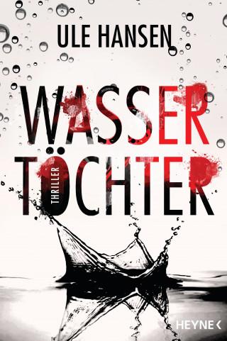 Ule Hansen: Wassertöchter