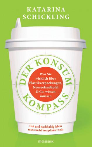 Katarina Schickling: Der Konsumkompass