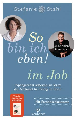 So Bin Ich Eben Im Job Stefanie Stahl Dr Christian Bernreiter Hobu De