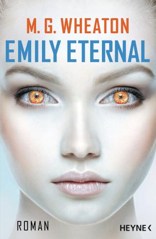 M. G. Wheaton: Emily Eternal