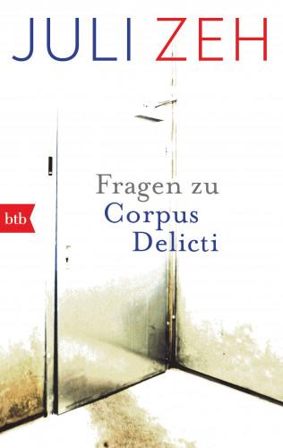 "Juli Zeh: Fragen zu ""Corpus Delicti"""