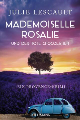 Julie Lescault: Mademoiselle Rosalie und der tote Chocolatier