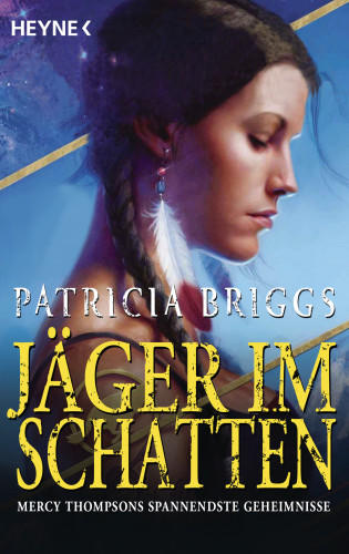 Patricia Briggs: Jäger im Schatten