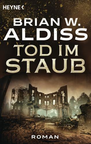 Brian W. Aldiss: Tod im Staub