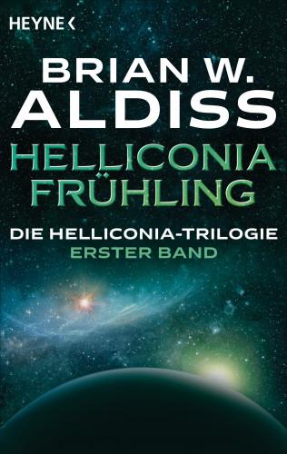 Brian W. Aldiss: Helliconia: Frühling