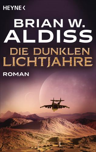 Brian W. Aldiss: Die dunklen Lichtjahre