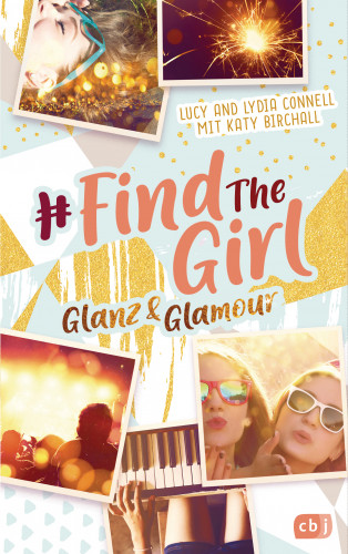 Lucy Connell, Katy Birchall: Find the Girl - Glanz und Glamour