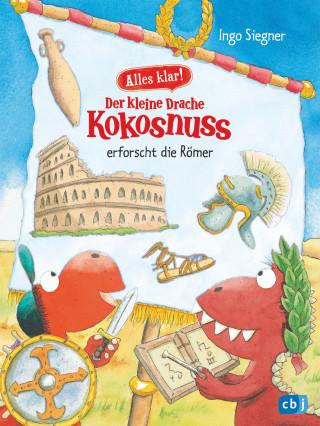 Ingo Siegner: Alles klar! Der kleine Drache Kokosnuss erforscht die Römer