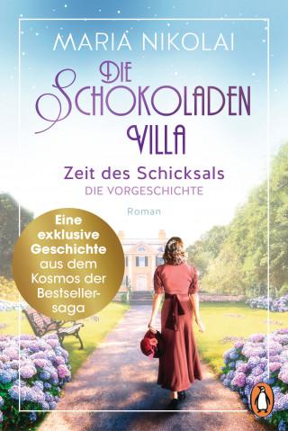 Maria Nikolai: Die Schokoladenvilla - Zeit des Schicksals. Die Vorgeschichte zu Band 3