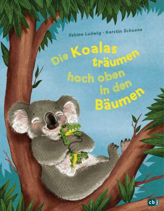 Sabine Ludwig: Die Koalas träumen hoch oben in den Bäumen