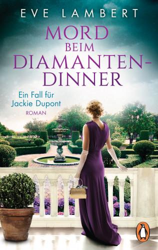 Eve Lambert: Mord beim Diamantendinner - Ein Fall für Jackie Dupont