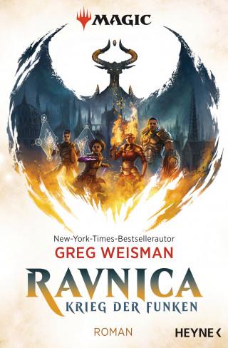 Greg Weisman: MAGIC: The Gathering - Ravnica