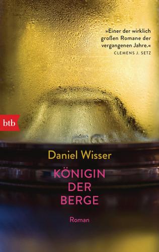 Daniel Wisser: Königin der Berge