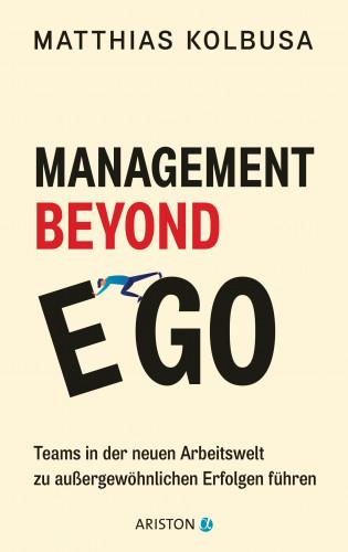 Matthias Kolbusa: Management Beyond Ego