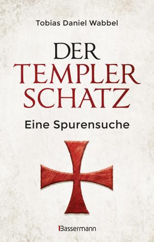 Tobias Daniel Wabbel: Der Templerschatz