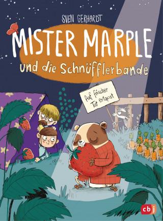 Sven Gerhardt: Mister Marple und die Schnüfflerbande - Auf frischer Tat ertapst