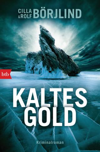 Cilla Börjlind, Rolf Börjlind: Kaltes Gold