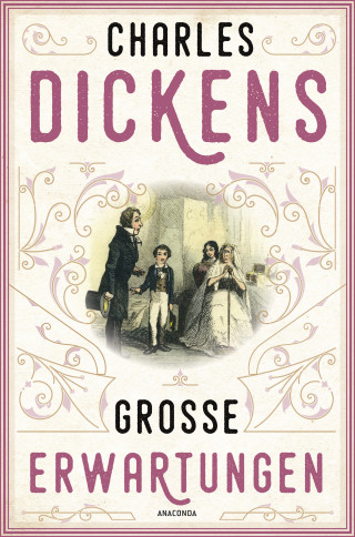 Charles Dickens: Große Erwartungen