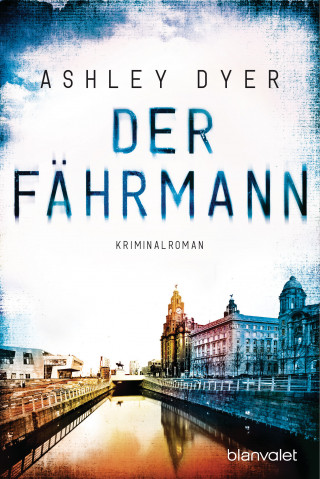Ashley Dyer: Der Fährmann