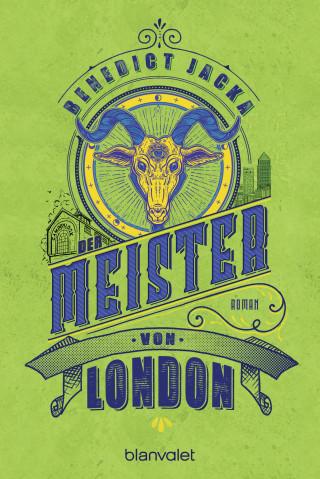 Benedict Jacka: Der Meister von London