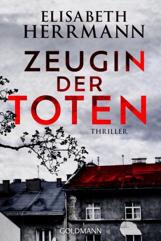 Elisabeth Herrmann: Zeugin der Toten