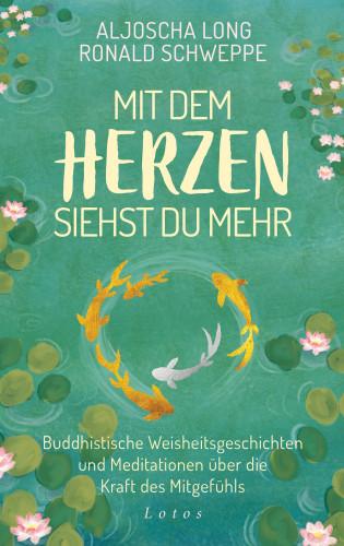 Aljoscha Long, Ronald Schweppe: Mit dem Herzen siehst du mehr