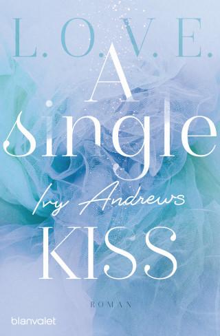 Ivy Andrews: A single kiss