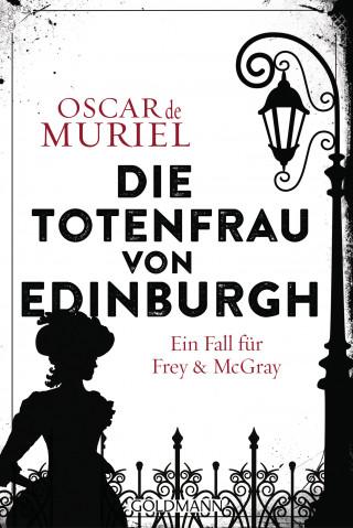 Oscar de Muriel: Die Totenfrau von Edinburgh