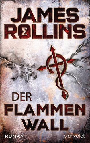 James Rollins: Der Flammenwall