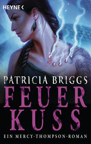 Patricia Briggs: Feuerkuss