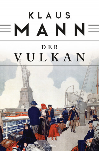 Klaus Mann: Der Vulkan