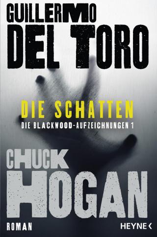 Guillermo del Toro, Chuck Hogan: Die Schatten
