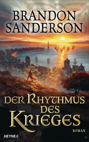 Brandon Sanderson: Der Rhythmus des Krieges
