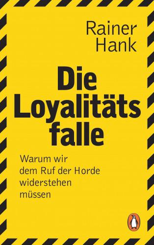 Rainer Hank: Die Loyalitätsfalle