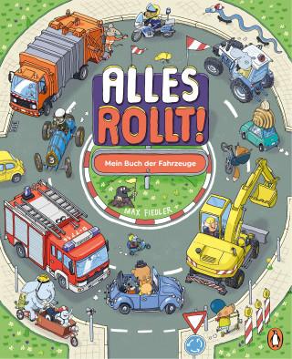 Max Fiedler: Alles rollt! Mein Buch der Fahrzeuge