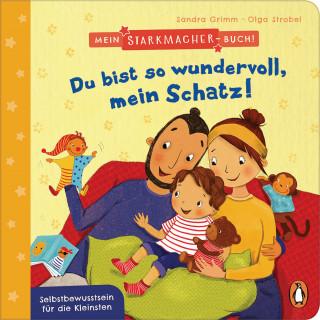 Sandra Grimm: Mein Starkmacher-Buch! - Du bist so wundervoll, mein Schatz!
