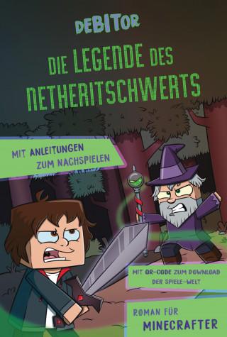 Debitor, Daniela Büttinghaus: Die Legende des Netheritschwerts