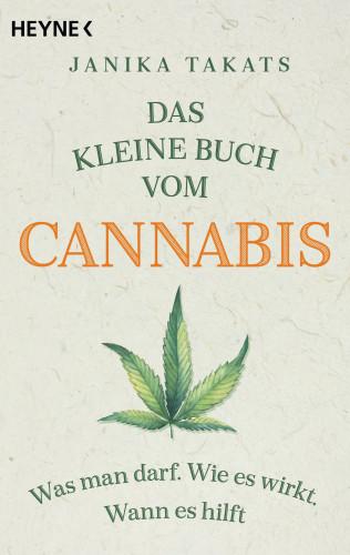 Janika Takats: Das kleine Buch vom Cannabis