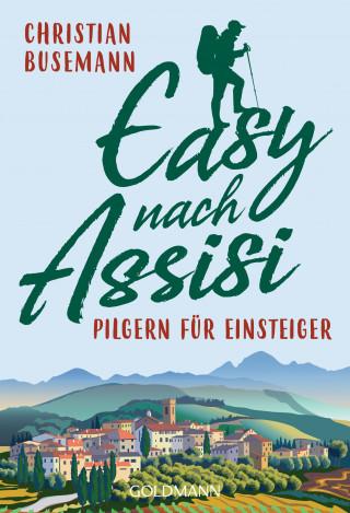 Christian Busemann: Easy nach Assisi